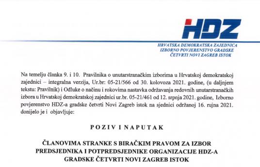 POZIV I NAPUTAK članovima stranke s biračkim pravom za izbor predsjednika i potpredsjednike organizacije HDZ-a gradske četvrti Novi Zagreb istok