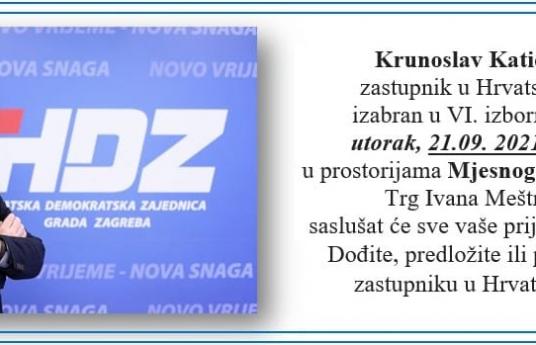Krunoslav Katičić, dipl. iur zastupnik u Hrvatskom saboru, u utorak 21.09.2021. u Zapruđu od 17h